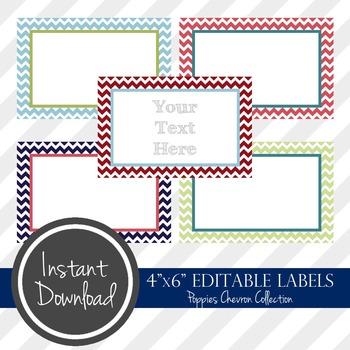 """4"""" x 6"""" EDITABLE PRINTABLE Labels - Poppies Chevron Collection"""