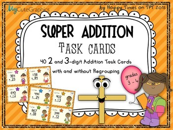 40 2 and 3 DIGIT NUMBERS ADDITION TASK CARDS (sums with/ without regrouping)
