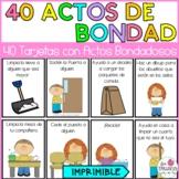40 ACTOS DE BONDAD/ RANDOM ACTS OF KINDNESS IN SPANISH