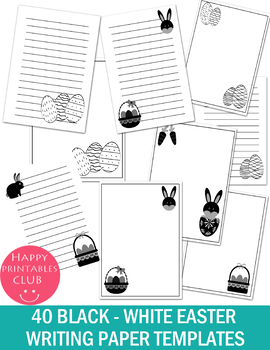 40 BLACK WHITE EASTER WRITING PAPERS TEMPLATE- EASTER WRITING PAPERS