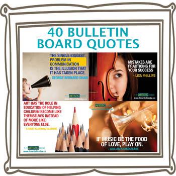 40 Bulletin Board Quotes - Arts, Music, Dance, Creativity & Growth Mindset