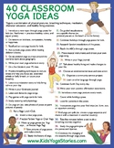 40 Classroom Yoga Ideas poster - ways to integrate yoga in