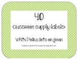 40 Classroom Supply Labels: White polka dots on green