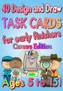 40 DESIGN AND DRAW 'Careers Edition'  for Early Finishers