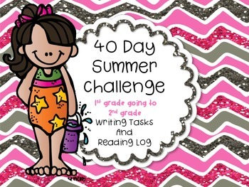 40 Day Summer Challenge First Grade GOING to Secong Grade WRITING TASKS