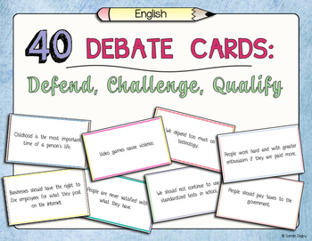 40 English Debate Cards: Defend, Challenge, Qualify