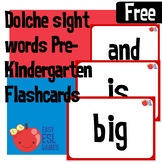 40 FREE Flashcards. Dolche Sight words Pre-Kindergarten (4