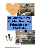 40 Graphic Novel Guided Reading/Close Reading Student Handouts