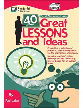 40 Great Lessons and Ideas: A selection of practical and user-friendly ideas