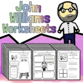 40 John Williams Worksheets - Composer Tests Quizzes Homework or Sub Work!