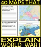 40 MAPS THAT EXPLAIN WORLD WAR I - I.B Level