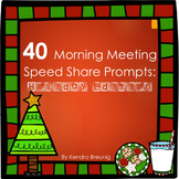 40 Morning Meeting Speed Share Prompts: Holiday Edition