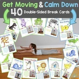 Movement Break Cards and Calm Down Breaks! (Distance Learning)