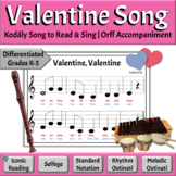 Kodály Valentine Song & Orff Accompaniment   Differentiate