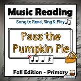 Fall Music Activities - Pass the Pumpkin PIE, PRIMARY Edition