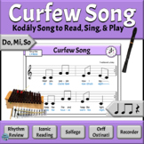 Kodaly Music Reading Lesson with Orff Activities   Curfew Song - Do, Mi, So