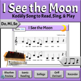 Music Reading Activities: Do, Mi, So Kodaly/Orff Song -  I See the Moon