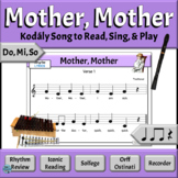 Kodaly Music Reading Lesson with Orff Arrangement   Mother, Mother - Do, Mi, So