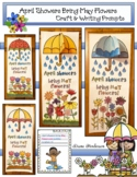 April Showers Bring May Flowers Poster Craft & Spring Writing Prompts