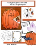 """Big Pumpkin"" Sequencing & Retelling a Story Wheel"