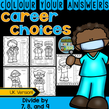 Colour By Numbers Careers: Divide by 7, 8, and 9 UK Version