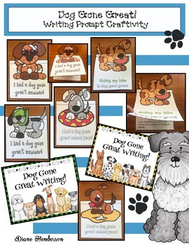 """""""Dog Gone Great!"""" Writing Prompt Craft For Back to School or End of the Year"""