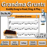 Kodaly Music Reading Lesson with Orff Accompaniments    Grandma Grunts - D, R, M