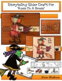 """""""Room on the Broom"""" Sequencing & Retelling a Story Craft"""
