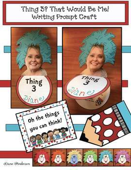"""""""Thing 3? That Would Be Me!"""" Seuss-Inspired Writing Prompt Craft"""