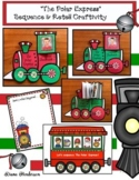 """The Polar Express"" Sequencing & Retelling a Story Train Craft"
