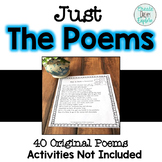 40 Original Poems for your Classroom Poetry Needs