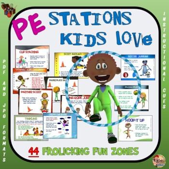 "PE Stations Kids Love - 44 ""Frolicking Fun"" Zones"