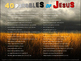 40 Parables of Jesus: presented one per slide with relevant images & clean text