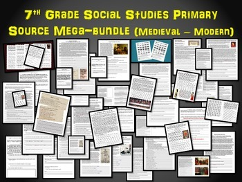 40 Primary Sources for 7th grade history (Medieval - Modern) Massive Bundle