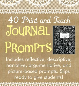 40 Print and Teach Journal Prompt Slips