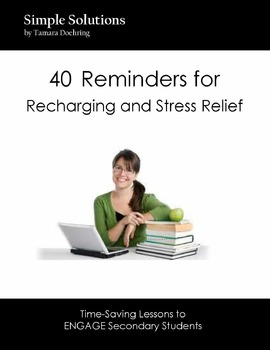 40 Reminders for Recharging and Stress Relief