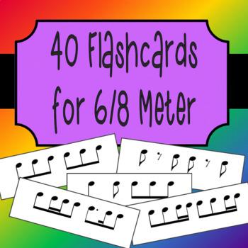 40 Rhythm Flashcards for 6/8 meter