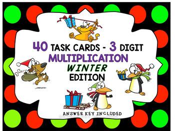 40 TASK CARDS CHRISTMAS/WINTER THEMED - 3-DIGIT  DIVISION WITH CARTOON CLIP ART