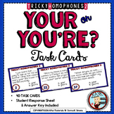 40 TASK CARDS-HOMOPHONES-YOUR or YOU'RE?