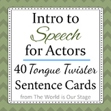 40 Tongue Twisters Sentence Cards Intro to Speech for Acto