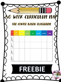 40 Week Curriculum Map for Center Based Classroom - 10 Pages -