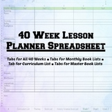 40 Week Spreadsheet Lesson Planner | Editable | Tabs for B