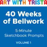 40 Weeks of Bellwork: 5 Minute Sketchbook Prompts (200 ideas)