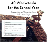40 Maori Whakataukī for the School Year - Handwriting & Di