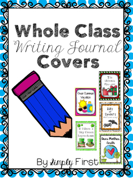 40 Whole Class Writing Journal Covers