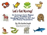 40 Word Problems for Kindergartners to Act Out using Animal Movements