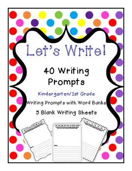 40 Writing Prompts With Word Banks Grades K-1