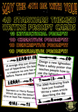 MAY THE 4TH BE WITH YOU! 40 Writing Prompts for Starwars D