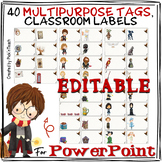 40 editable multipurpose TAGS for wizards , classroom LABE