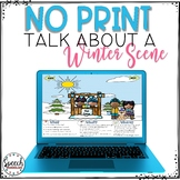 Distance Learning No Print Winter Talk About a Scene